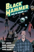 Black Hammer Volume 3 Age of Doom Part One