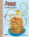 Adventure Time Official Cookbook