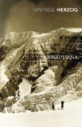 Annapurna : The First Conquest of an 8000-Metre Peak