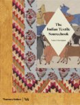 The Indian Textile Sourcebook