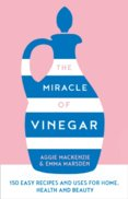 The Miracle Of Vinegar