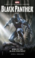 Marvel novels Who is the Black Panther