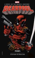 Marvel novels Deadpool Paws