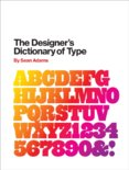 The Designer`s Dictionary of Type