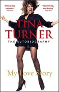 Tina Turner: My Love Story)