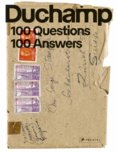 Marcel Duchamp 100 Questions, 100 Answers