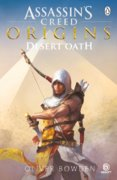 Desert Oath The Official Prequel to Assassins Creed Origins
