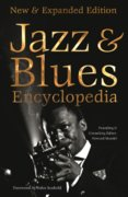 Definitive Jazz and Blues Encyclopedia