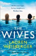 The Wives: A Devil Wears Prada Novel