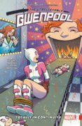 Gwenpool  The Unbelievable Vol. 3  Totally In Continuity