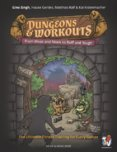 Dungeons and Workouts : From Weak & Meek to Buff and Tough - The Ultimate Fitness Training For Every Gamer