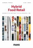 Hybrid Food Retail: Staging the Supermarket for the Experience Economy