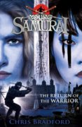 The Return of the Warrior Young Samurai book 9