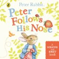 Peter Follows His Nose: Scratch and Sniff Book