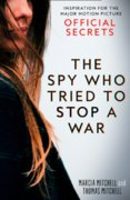 Official Secrets: The Spy Who Tried To Stop A War