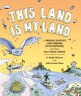This Land is My Land  A Graphic History of Big Dreams, Micronations, and Other Self-Made States