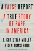 A False Report: A True Story of Rape in America