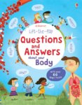 Lift-the-flap Questions and Answers: about your Body