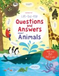 Lift-the-flap Questions and Answers: about Animals
