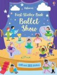 First Sticker Book: Ballet Show
