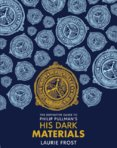 The Definitive Guide to Philip Pullmans His Dark Materials
