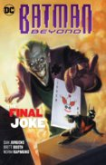 Batman Beyond Volume 5 The Final Joke