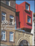 100 Great Extensions Renovations
