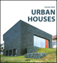 Houses Now: Urban Houses