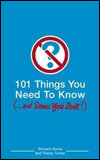 101 Things Need Know , Some You don't