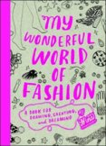 My wonderfull World of Fashion