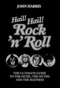 Hail Hail Rock N' Roll