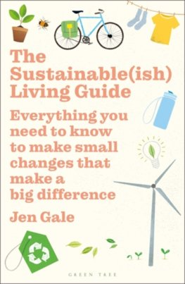 Sustainable(ish) Living Guide, The