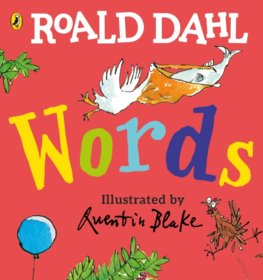 Roald Dahl: Words