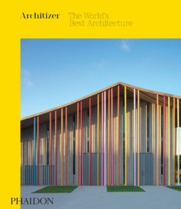 Architizer: The Worlds Best Architecture 2019