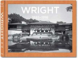 Wright, Complete Works Vol.1 1885-1916