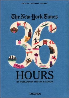New York Times, 36 Hours, 150 Weekends Across America