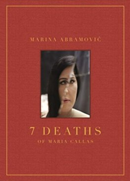 7 Deaths of Maria Callas