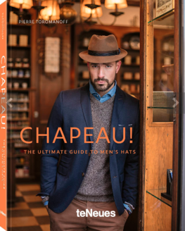 Chapeau!, The ultimate Guide to mens hats