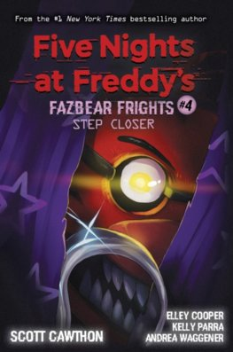 Step Closer Five Nights at Freddys