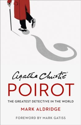 Agatha Christie's Poirot: The Greatest Detective In The World