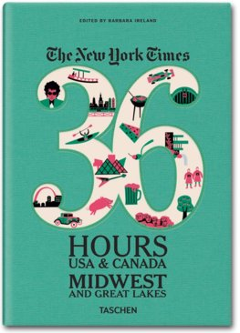 NY Times, 36 Hours, USA, Midwest