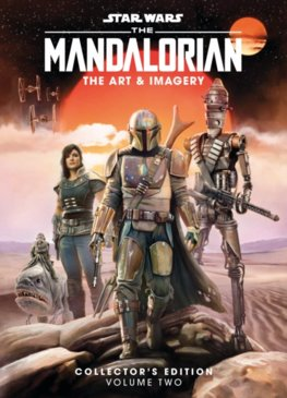 Star Wars The Mandalorian: The Art & Imagery Collectors Edition 2