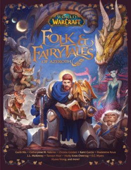 World of Warcraft: Folk & Fairy Tales of Azeroth