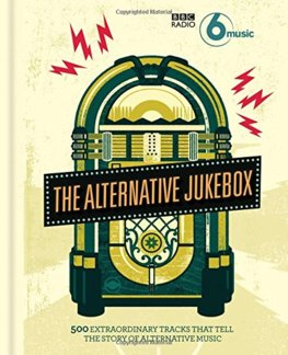 BBC Radio 6 Musics Alternative Jukebox
