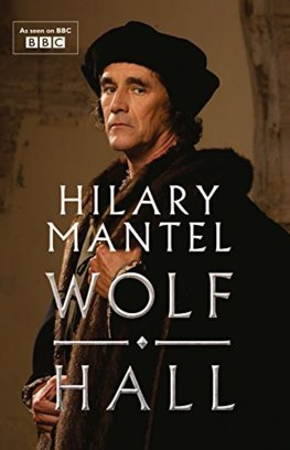 Wolf Hall Tv Tie-In Edition