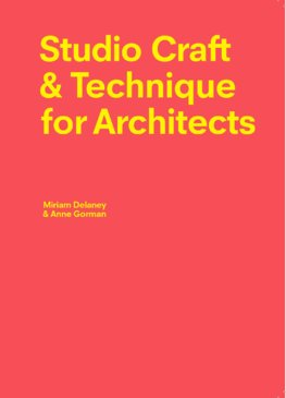 Studio Craft & Technique for Architects