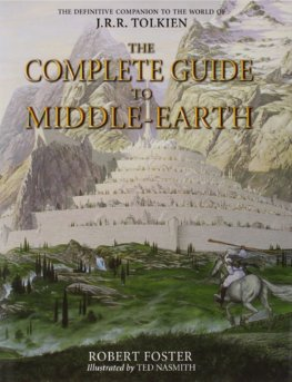 Complete Guide To Middle-Earth  Illustrated A-Z