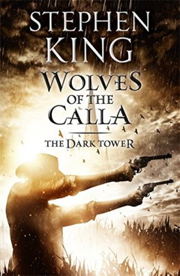 Wolves of Calla, The Dark Tower 5