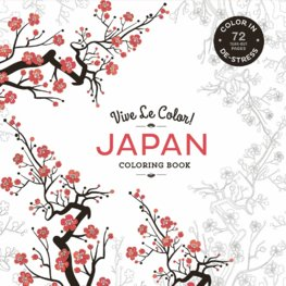 Vive Le Color: Japan Coloring Book