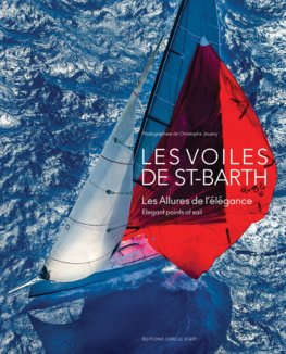 Les Voiles De Saint-Barth : Elegant Points of Sail